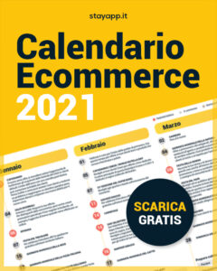 Calendario ecommerce 2021 - Stayapp